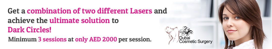 Laser Combo Session for Dark Circles at AED 2000