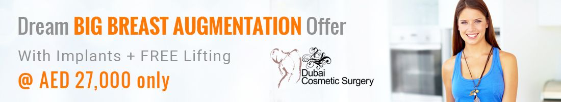 With Breast Augmentation Get FREE Lifting for @ AED 27,000 only