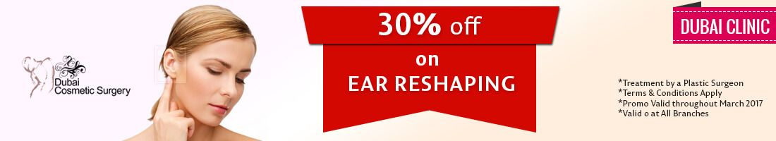 30% OFF on Ear Reshaping | Dubai Clinic