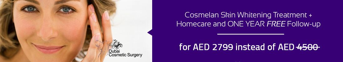 Cosmelan Skin Whitening Treatment + Homecare & 1 YEAR FREE Follow-up for AED 2799 only