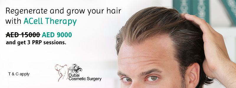 Regenerate and grow your hair with ACell Therapy at AED 15000 AED 9000, and get 3 PRP sessions.
