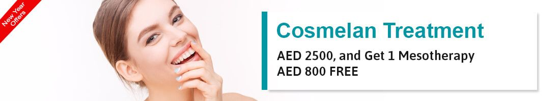 Cosmelan treatment @ AED 2500, and Get 1 Mesotherapy worth @ AED 800 FREE